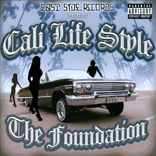 Cali Life Style - The Foundation (2006)