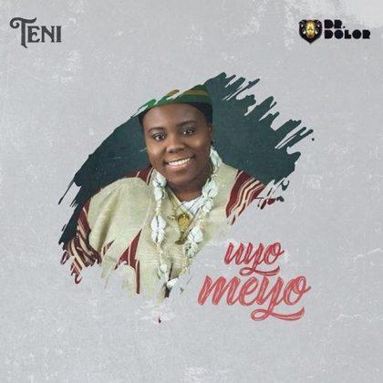 Download Mp3   Teni - Uyo Meyo