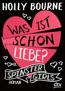 https://www.dtv.de/buch/holly-bourne-spinster-girls-3-was-ist-schon-liebe-71815/