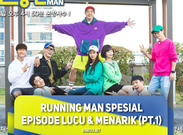 Running Man Spesial Episode Lucu & Menarik Part 1