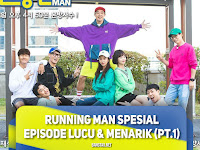 Running Man Spesial Episode Lucu & Menarik (Part 1)