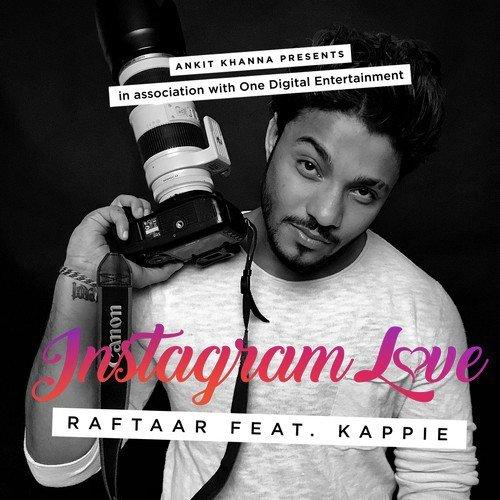 Instagram Love - Raftaar (2016)