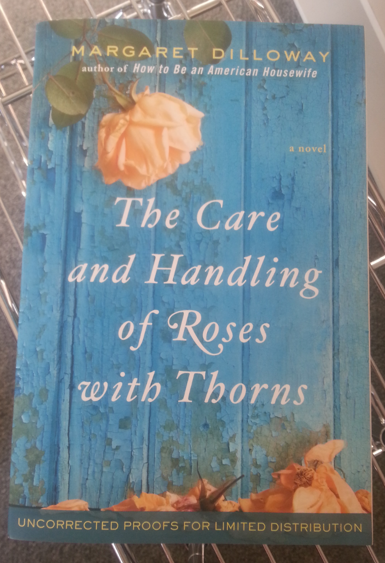 Books The Care Amp Handling Of Roses With Thorns My Own border=
