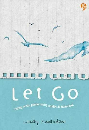 Sampul Buku Let Go - Windhy Puspitadewi.pdf