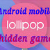 Android mobile hidden game