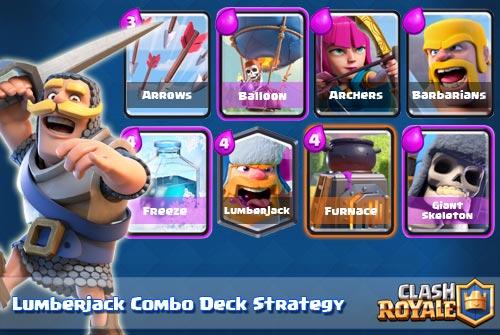 Strategi Deck Lumberjack Untuk Arena 8-9 Clash Royale