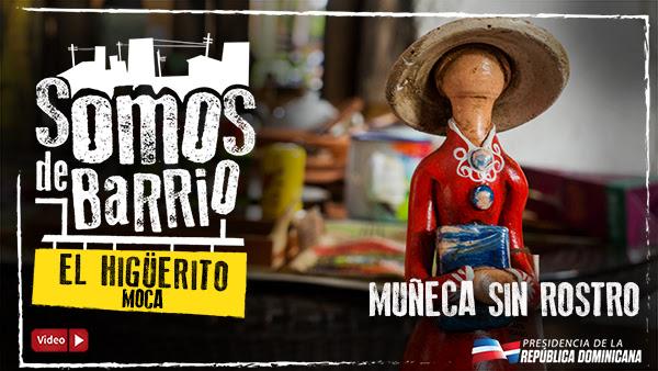 VIDEO: El Higüerito, Moca. Muñeca sin rostro