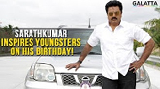 Sarathkumar inspires youngsters on his birthday!