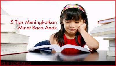 5 Tips Meningkatkan Minat Baca Anak