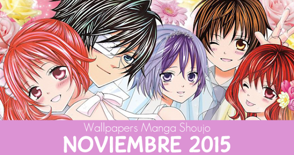 Wallpapers Manga Shoujo: Noviembre 2015