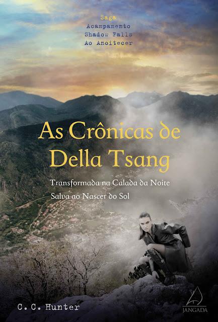 As crônicas de Della Tsang C.C. Hunter