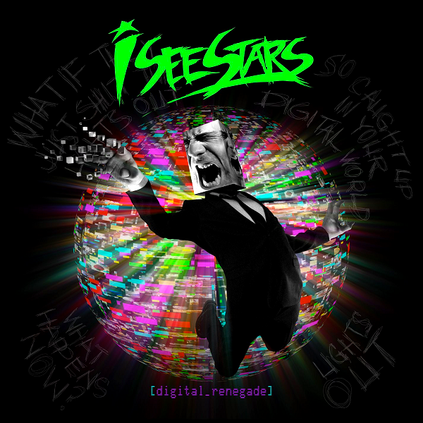 I See Stars - Digital Renegade Cover