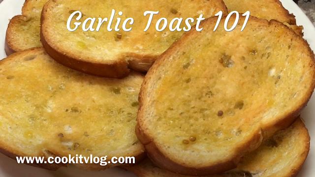 Garlic Toast 101 Recipe