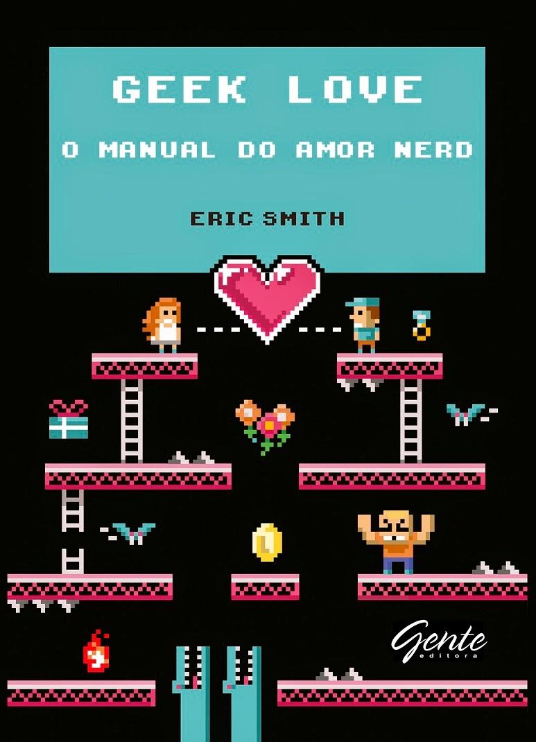 http://www.editoragente.com.br/livro/281/geek-love