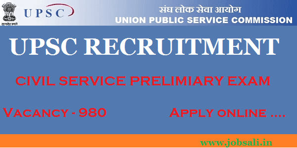 UPSC Civil service Notification 2017, UPSC Vacancy, UPSC Recruitment 2017