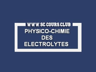 PHYSICO CHIMIE DES ELECTROLYTES PDF