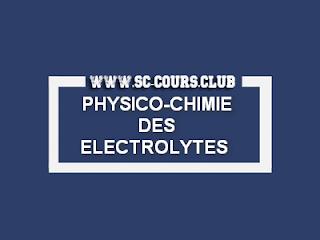 telechargement du cours Physico-Chimie des électrolytes smc s3 pdf exerice de Physico-Chimie des électrolytes examen de Physico-Chimie des électrolytes td de Physico-Chimie des électrolytes corrigee pdf