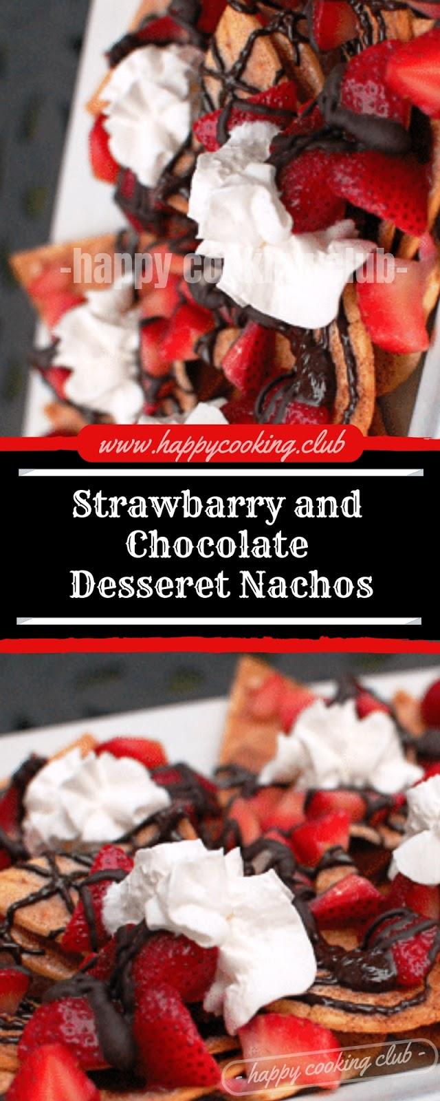 Strawbarry and Chocolate Desseret Nachos