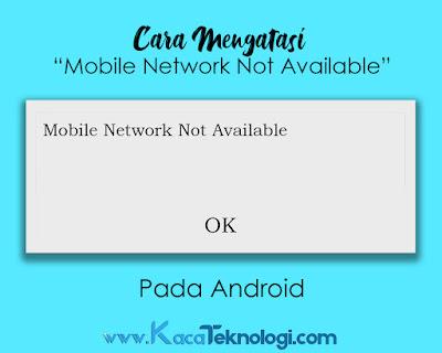 Bagaimana cara mengatasi mobile network not available pada android ?.Kita sekarang akan mencoba untuk menyelesaikan masalah ini. Cara ini sudah dicoba dan bekerja namun tidak akan mempan bagi kartu yang sudah terblokir. Adapun jika kartu sim anda sudah terblokir anda bisa langusng datang ke tempat grapari penyedia kartu sendiri dan biasanya petugas di sana akan mencoba untuk mengaktifkan kembali kartu anda dan anda harus membayar sejumlah uang yang tidak begitu besar. Adapun cara mengatasi mobile network not available pada android adalah sebagai berikut...