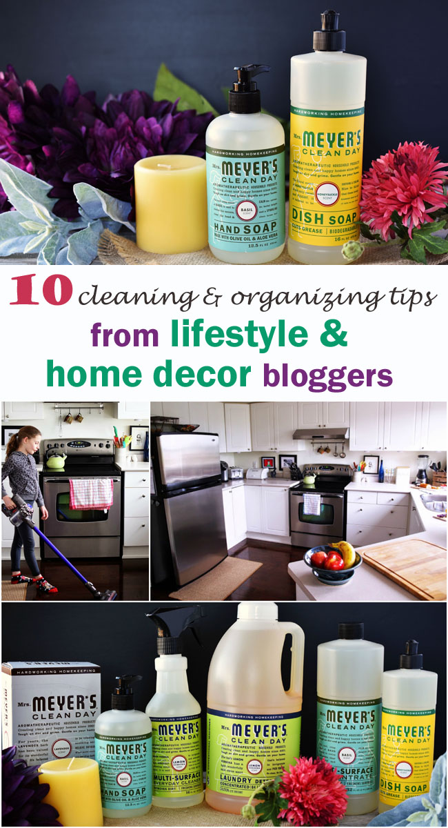 10 cleaning and organizing tips from successful lifestyle and home decor blogger - to get your house in shape for the holidays