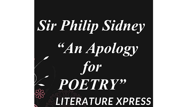 """How does Philip Sidney defend poetry in his """"An Apology for Poetry"""" ?- Literature Xpres"""