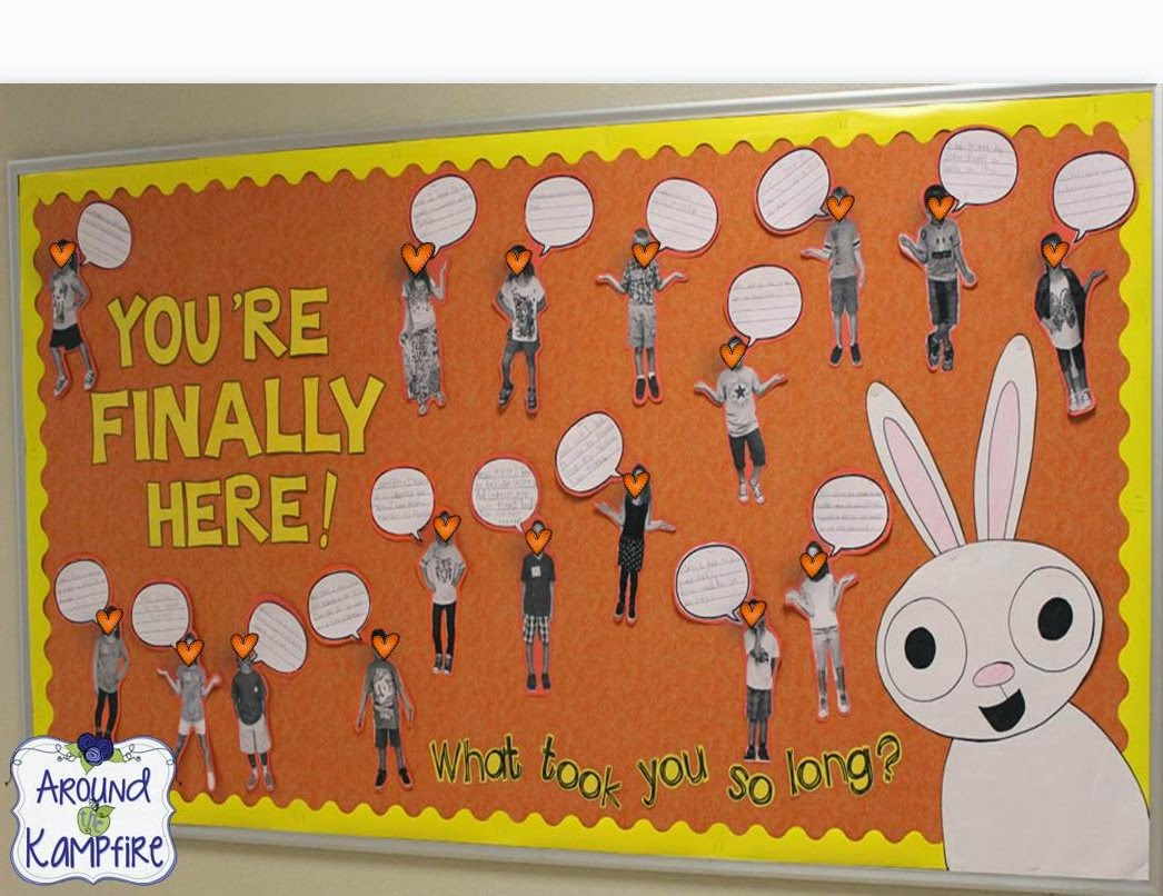You're Finally Here! by Melanie Watt~ Back to school bulletin board
