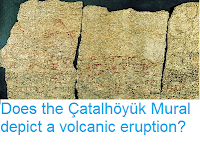 http://sciencythoughts.blogspot.co.uk/2014/06/does-catalhoyuk-mural-depict-volcanic.html