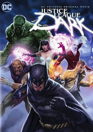 Poster of Justice League Dark 2017 Full Movie HDRip 480p English 300Mb ESub