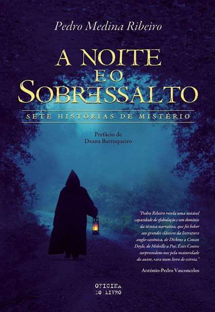 A Noite e o Sobressalto - Pedro Carlos Fernandes Cardoso de Medina Ribeiro