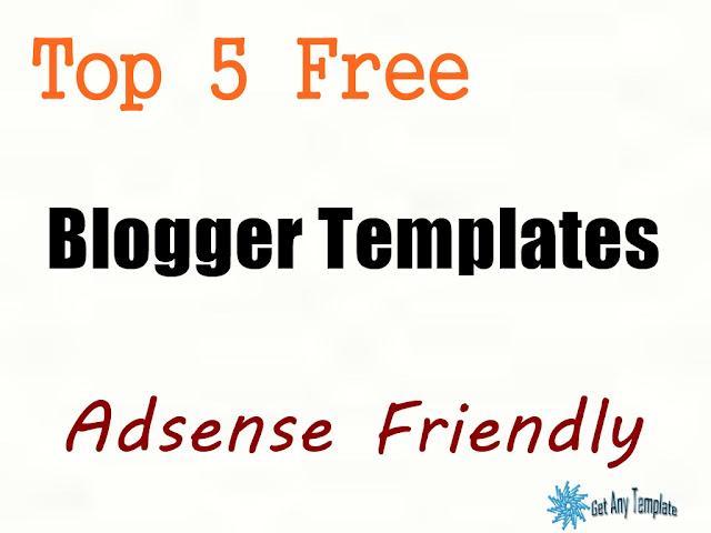 Free Blogger Templates Adsense Friendly