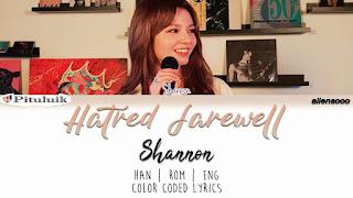 Lirik Lagu Shannon Hatred Farewell