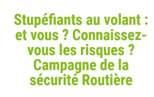 http://www.cia-france.com/francais-et-vous/sous_le_platane/2468-stupefiants-au-volant-et-vous-connaissez-vous-les-risques-campagne-de-la-s.html