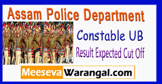 Assam Police Constable UB Result Expected Cut Off 2017