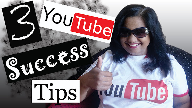3 YouTube Success Tips