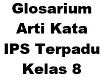 Glosarium Arti Kata IPS Terpadu Kelas 8