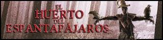 http://chronicle-cover.blogspot.com.es/2015/01/resena-18-el-huerto-del-espantapajaros.html