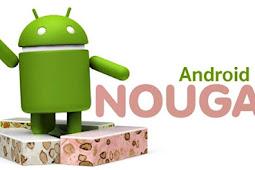 Fitur Terbaru Android Os Nougat Yang Tidak Di Miliki Os Android Lain