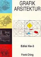 http://ajibayustore.blogspot.co.id/  Judul Buku : Grafik Arsitektur Edisi Ke-3