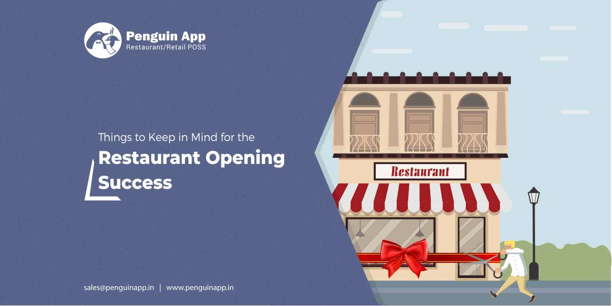 Things to Keep in Mind for The Grand Opening of a Restaurant