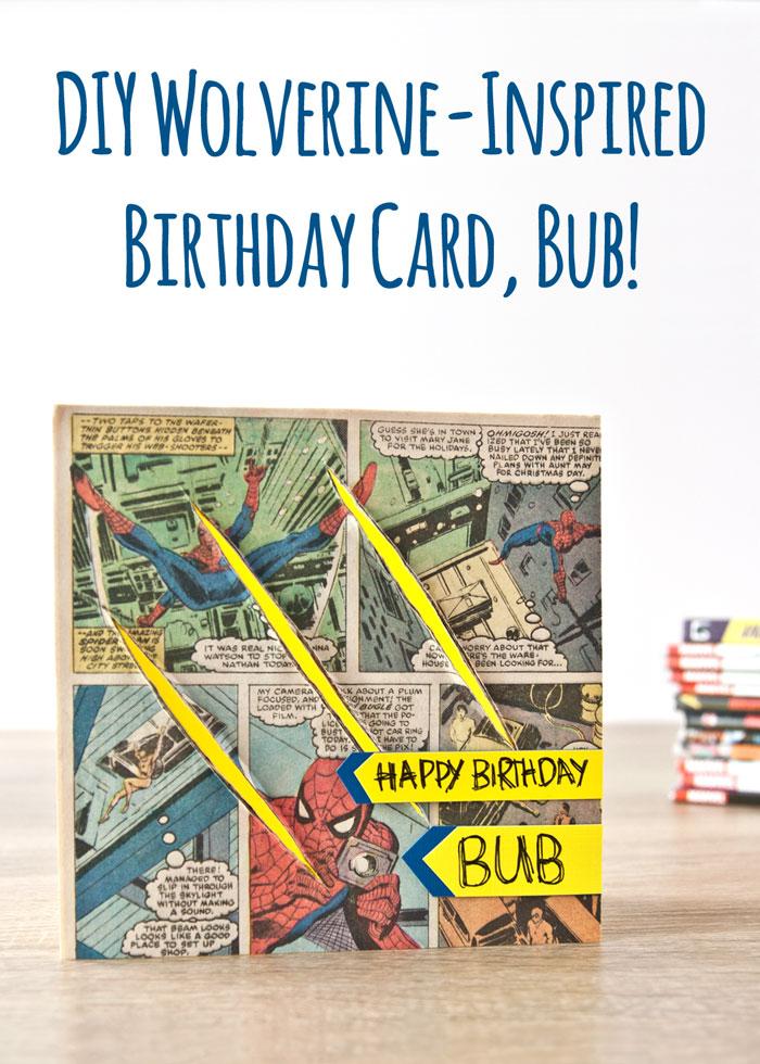 Kim Dellow DIY Wolverine / Logan inspired birthday card