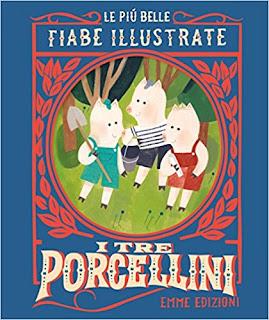 I Tre Porcellini. Le Piu Belle Fiabe Illustrate PDF