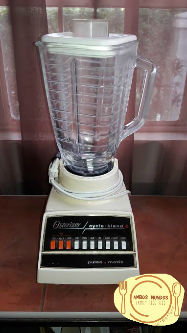 Our Good Ol Osterizer Blender Ambos Mundos Family Food Blog