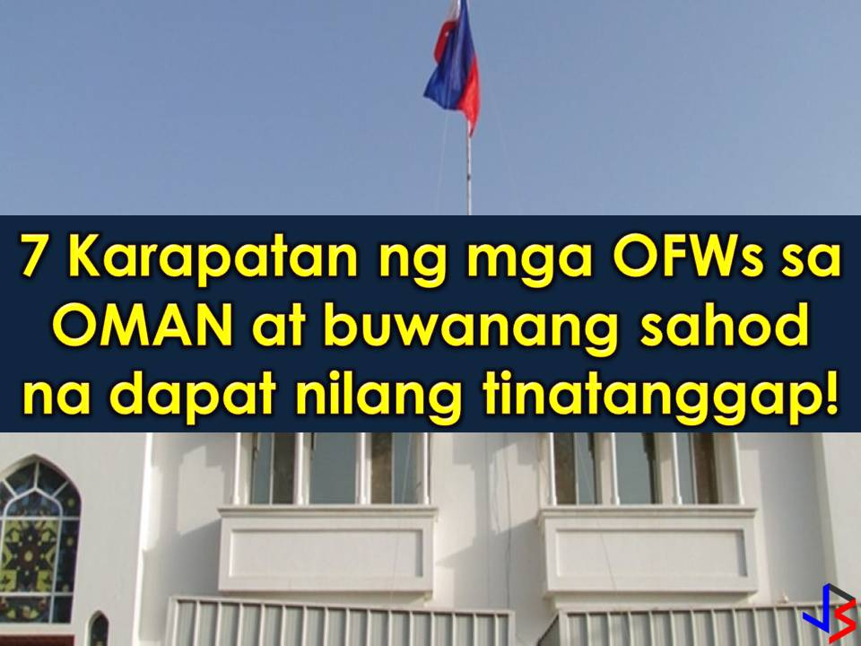 Oman is another country in the Middle East that is hiring Filipino workers every month. But don't you know how much Overseas Filipino Workers (OFWs) earn in that country per month?  Read more: http://www.jbsolis.com/2018/05/ofws-in-oman-here-are-7-rights-you-should-know-and-salary-you-should-earn.html#ixzz5FkL9Zlsb