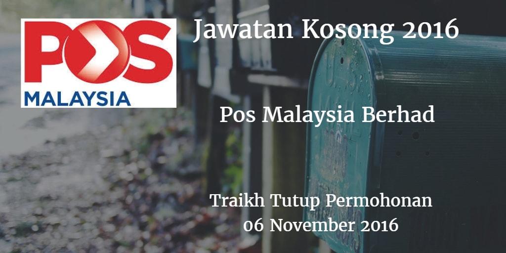 Jawatan Kosong Pos Malaysia Berhad 06 November 2016