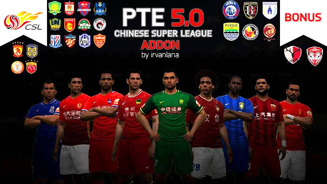 PES 2017 Chinese Super League Add On V1.0 untuk PTE dari Irvanlana