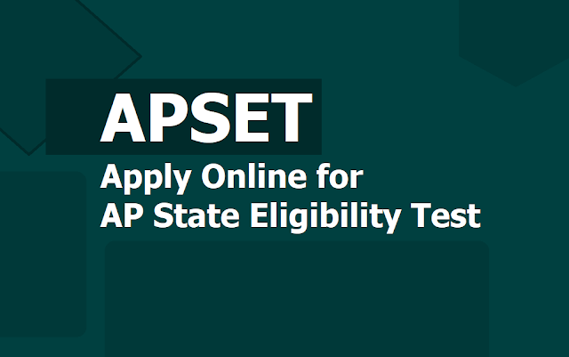 APSET 2019 notification, Apply Online from August 5th for AP State Eligibility Test