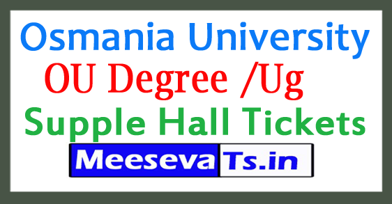 Osmania University Degree /Ug Supple Hall Tickets 2017