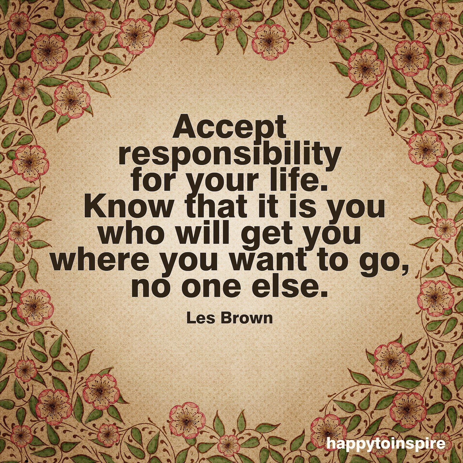 Happy To Inspire: Quote of the Day: Accept responsibility ...