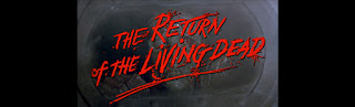 the return of the living dead-yasayan olulerin donusu