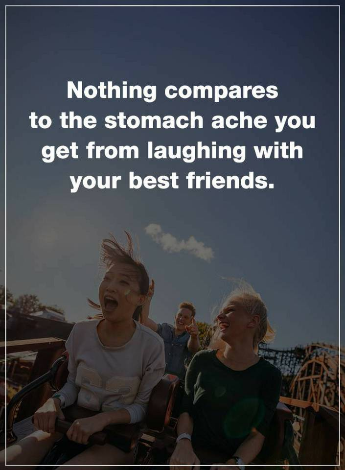 Quotes Nothing Compares To The Stomach Ache You Get From Laughing